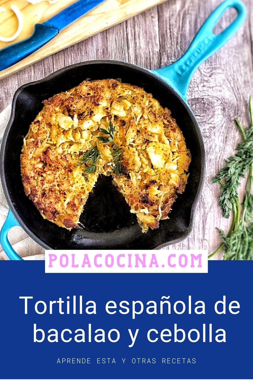Tortilla española de bacalao y cebollas caramelizadas