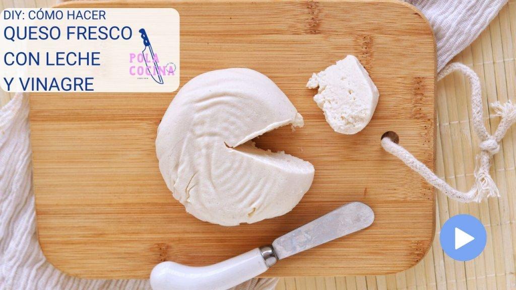 Cómo hacer queso fresco con leche y vinagre
