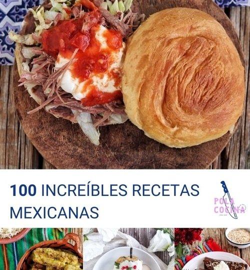 100 increíbles recetas mexicanas