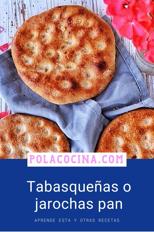 Tabasqueñas o jarochas pan